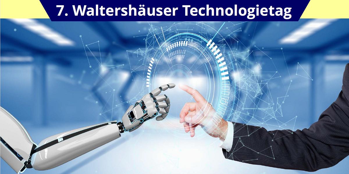 7. Waltershäuser Technologietag